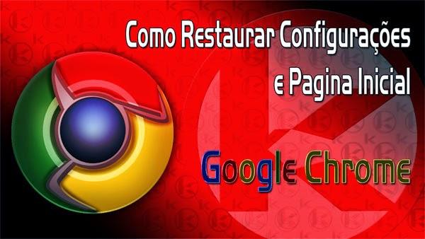 Restaurar-configura-C3-A7-C3-B5es-Google-Chrome